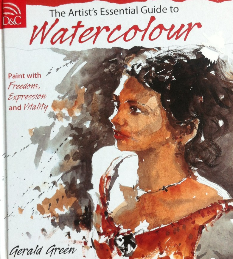 The Artist's Essential Guide to Watercolour, Gerald Green