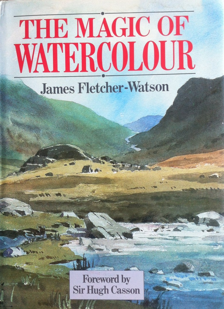The Magic of Watercolour, James Fletcher-Watson