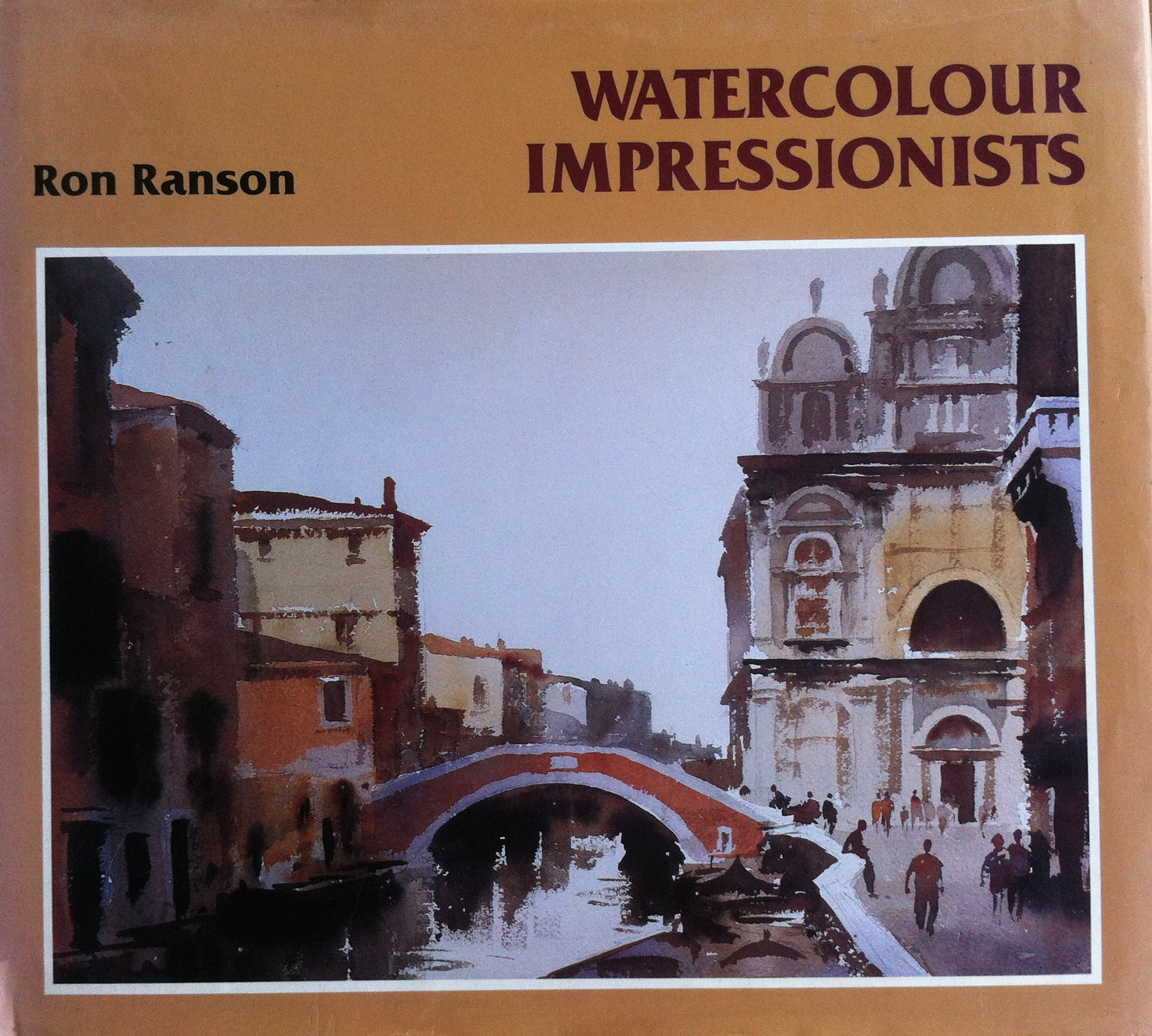 Watercolour Impressionists, Ron Ranson