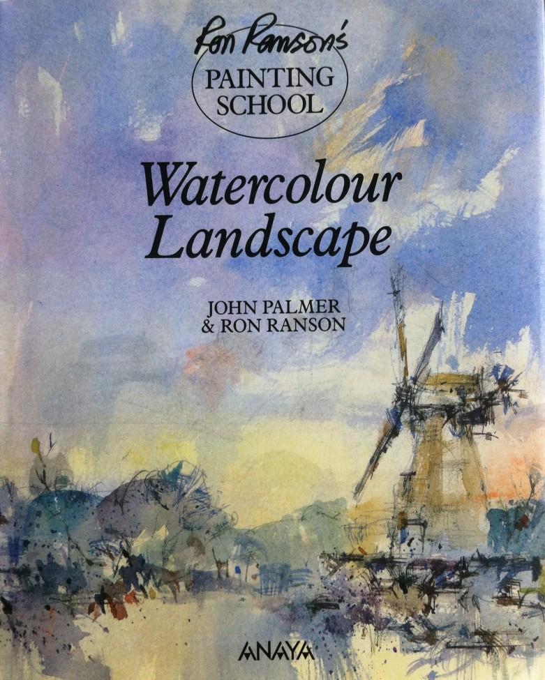 Watercolour Landscape, John Palmer and Ron Ranson